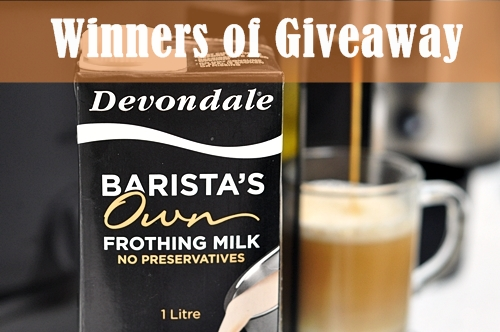 3 Winners Announced!!!! re: Devondale Barista's Own Giveaway