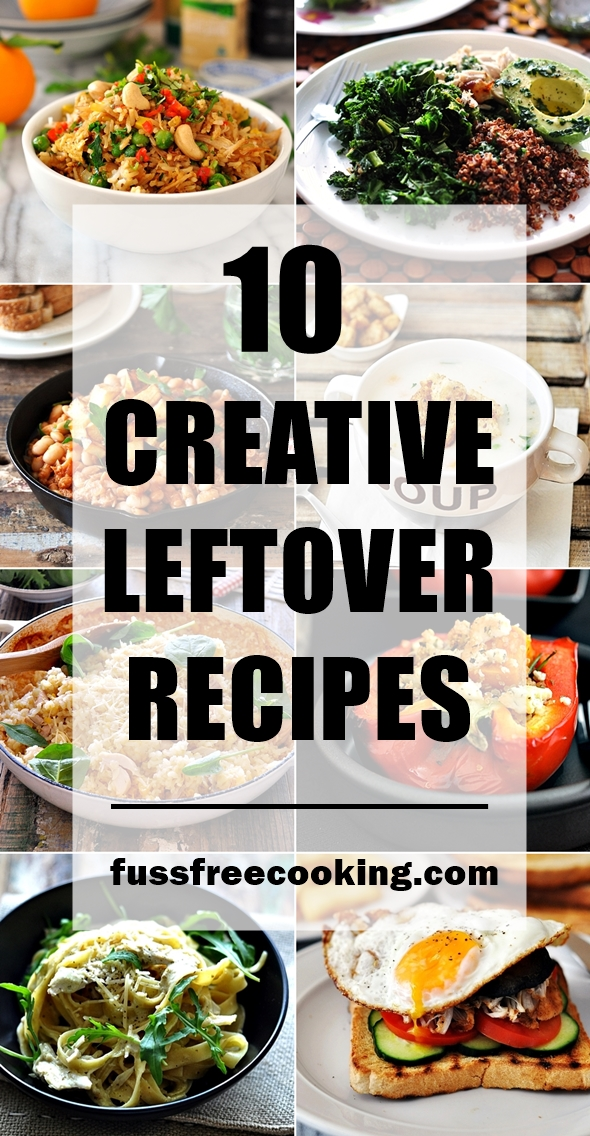 10 Creative Leftover Recipes