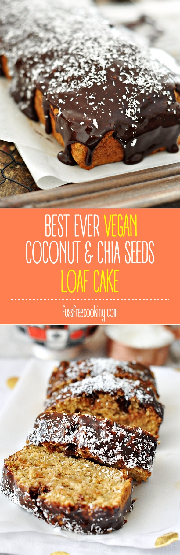 Vegan Sweet Coconut & Chia Seeds Loaf Cake | fussfreecooking.com