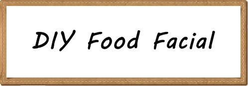 Food Facial